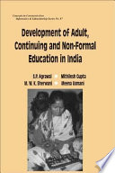 Development of Adult  Continuing and Non formal Education in India