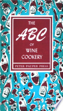 The ABC of Wine Cookery Has Swung Open To Release Our Legendary 1950s