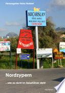 Nordzypern, wie es nicht im Reiseführer steht