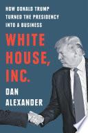 White House  Inc Book PDF