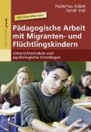 P  dagogische Arbeit mit Migranten  und Fl  chtlingskindern