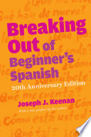 Breaking Out of Beginner s Spanish