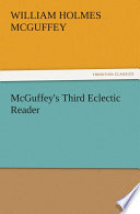 McGuffey s Third Eclectic Reader