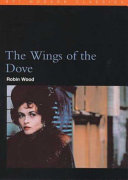 The Wings Of The Dove Henry James In The 1990s book