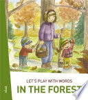 Let's play with words... In the forest