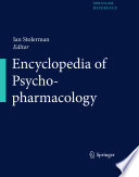 Encyclopedia of Psychopharmacology