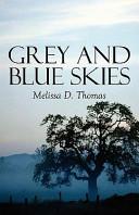 Grey and Blue Skies Book PDF