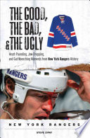 The Good  the Bad    the Ugly  New York Rangers