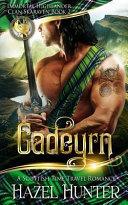 Cadeyrn  Immortal Highlander  Clan Skaraven Book 2