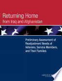 Returning Home from Iraq and Afghanistan Afghanistan And Iraq Since October 2001 Many
