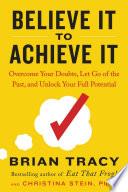 Believe It to Achieve It Book PDF