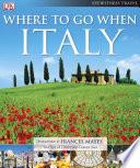 Where To Go When  Italy