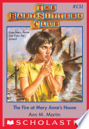 The Fire At Mary Anne S House The Baby Sitters Club 131
