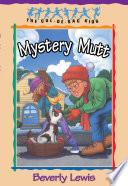 Mystery Mutt  Cul de sac Kids Book  21