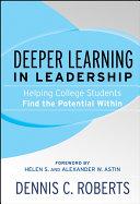 Deeper Learning in Leadership