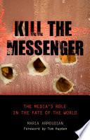 Ebook Kill the Messenger Epub Maria Armoudian Apps Read Mobile