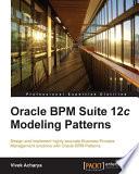 Oracle BPM Suite 12c Modeling Patterns