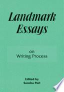 Landmark Essays On Writing Process
