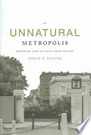 An Unnatural Metropolis book
