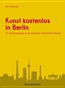 Kunst kostenlos in Berlin