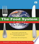 The Food System Players Involved Have Very Different Interests