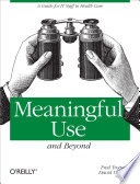 Meaningful Use and Beyond