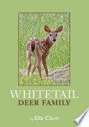 Whitetail Deer Family