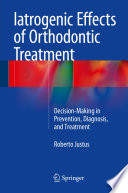Iatrogenic Effects Of Orthodontic Treatment