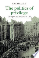 The Politics of Privilege