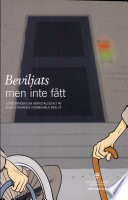 SOU 2004:118 Beviljats men inte fått