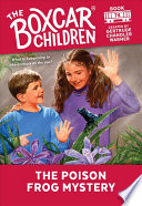 The Poison Frog Mystery  The Boxcar Children Mysteries  74