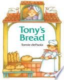 Tony s Bread