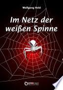 Im Netz der weißen Spinne