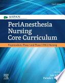 Perianesthesia Nursing Core Curriculum E Book