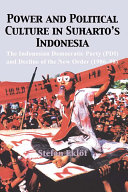 Power and Political Culture in Suharto s Indonesia  Pdi Was Transformed Into An Active