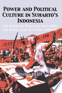 Power and Political Culture in Suharto's Indonesia  Pdi Was Transformed Into An Active