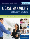 A Case Manager s Study Guide