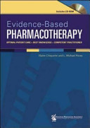 Evidence-based Pharmacotherapy : practice, evidence-based pharmacotherapy is a...