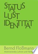 Status – Lust – Identitaet