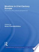 Muslims in 21st Century Europe