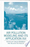 Air Pollution Modeling And Its Application Xvi book