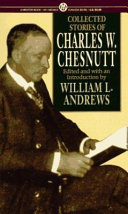 Collected stories of Charles W. Chesnutt