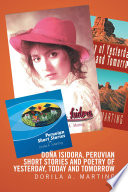 Doa Isidora  Peruvian Short Stories and Poetry of Yesterday  Today and Tomorrow