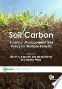 Soil Carbon : regarding the global importance of soil carbon...