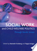 Social Work And Child Welfare Politics