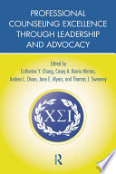 Professional Counseling Excellence Through Leadership And Advocacy