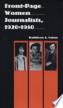 Ebook Front-page Women Journalists, 1920-1950 Epub Kathleen A. Cairns Apps Read Mobile