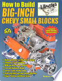 How to Build Big Inch Chevy Small Blocks