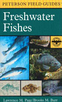 A Field Guide to Freshwater Fishes