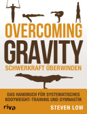 Overcoming Gravity   Schwerkraft   berwinden